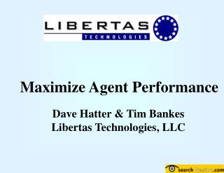 Maximize Agent Performance