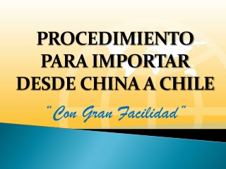 importar desde china a chile