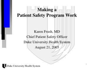 Making a  Patient Safety Program Work