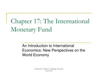 Chapter 17: The International Monetary Fund