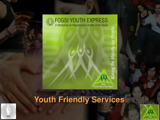 Youth Friendly Services