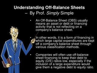 Understanding Off-Balance Sheets –  By Prof.  Simply  Simple