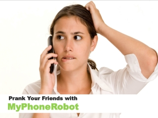 Make Funny Prank Calls through MyPhoneRobot Android App