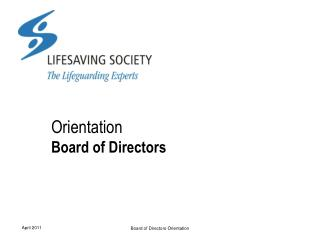 Orientation Board of Directors