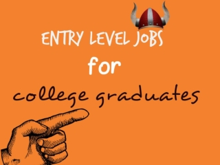 Entry Level Jobs For College Graduates