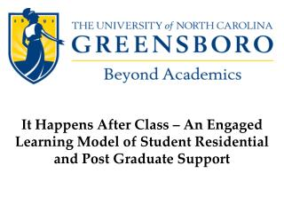 It Happens After Class – An Engaged Learning Model of Student Residential and Post Graduate Support