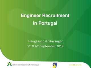 Engineer Recruitment  in Portugal