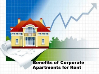 Benefits of Corporate Apartments for Rent