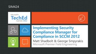 Implementing Security Compliance Manager for Compliance in SCCM 2012