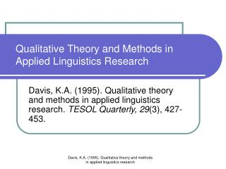 Qualitative Theory and Methods in Applied Linguistics Research