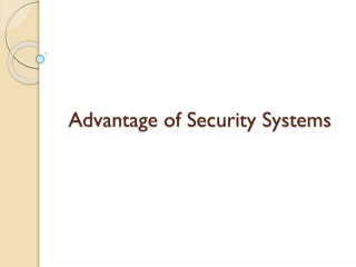 Advantages of security systems
