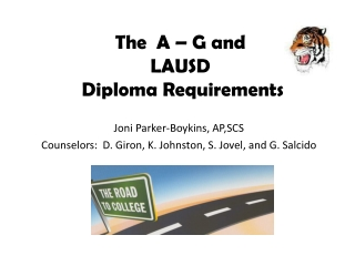 The A – G and LAUSD Diploma Requirements
