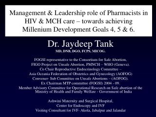 Management & Leadership role of Pharmacists in HIV & MCH care – towards achieving  Millenium Development Goals