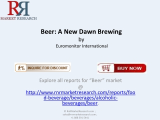 Beer: Future of the Additives Market.