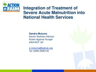 Integration of Treatment of Severe Acute Malnutrition into National Health Services
