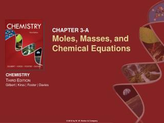 CHAPTER 3-A Moles, Masses, and Chemical Equations