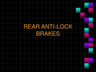 REAR ANTI-LOCK BRAKES