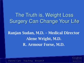 The Truth is, Weight Loss Surgery Can Change Your Life
