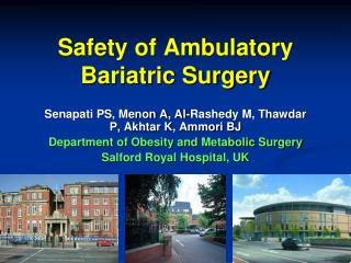 Safety of Ambulatory Bariatric Surgery