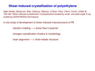 Shear-induced crystallization of polyethylene