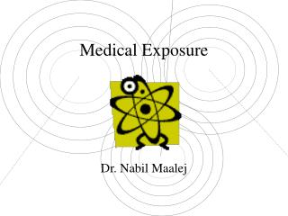 Medical Exposure
