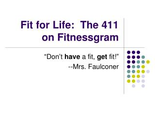Fit for Life:  The 411 on Fitnessgram