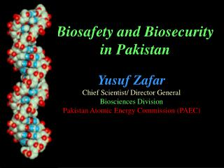 Biosafety and Biosecurity in Pakistan