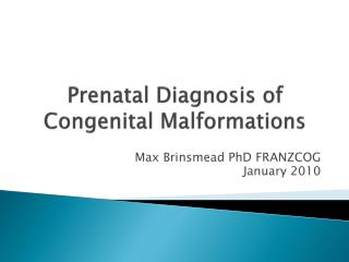 Prenatal Diagnosis of Congenital Malformations