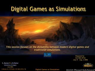 Digital Games as Simulations