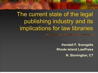 the current state of the legal publishing industry and its implications for law libraries