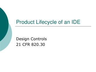 Product Lifecycle of an IDE