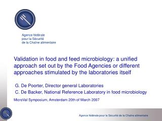 G. De Poorter, Director general Laboratories C. De Backer, National Reference Laboratory in food microbiology