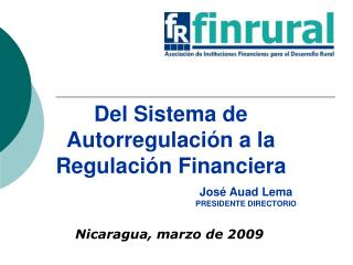 Del Sistema de Autorregulaci n a la Regulaci n Financiera