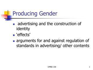Producing Gender