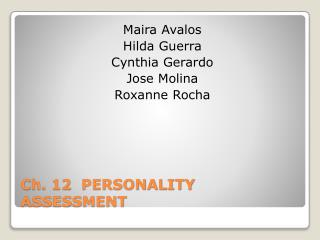 Ch. 12 PERSONALITY ASSESSMENT