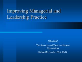 Improving Managerial and Leadership Practice