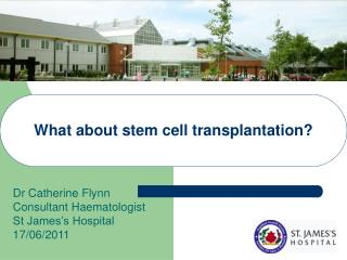What about stem cell transplantation?