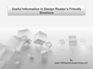 Useful Information in Design Reader's Friendly Brochure