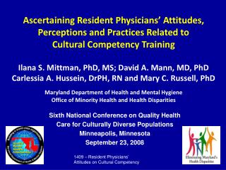 Ascertaining Resident Physicians' Attitudes, Perceptions and Practices Related to Cultural Competency Training