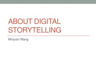 About Digital Storytelling