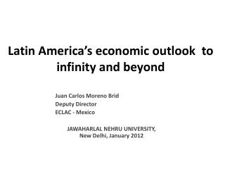 Latin America's economic outlook  to infinity and beyond