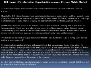 bill hionas offers investors opportunities to access preciou