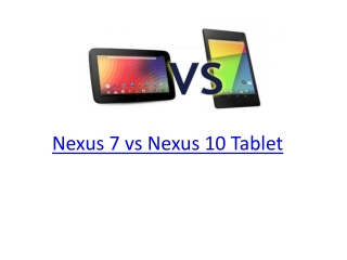 Nexus 7 Vs Nexus 10 Tablet