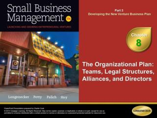 Describe the characteristics and value of a strong management team. Explain the common legal forms of organization used