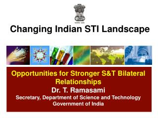 Changing Indian STI Landscape
