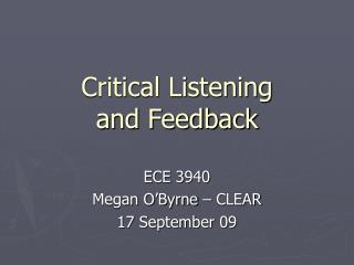 Critical Listening and Feedback