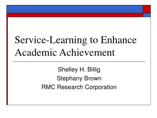 Service-Learning to Enhance Academic Achievement