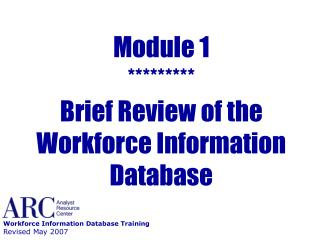 Module 1  Brief Review of the Workforce Information Database