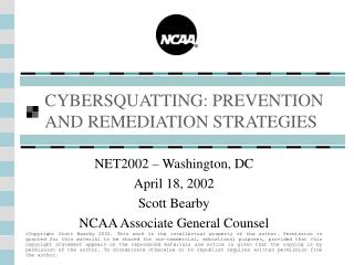 CYBERSQUATTING: PREVENTION  AND REMEDIATION STRATEGIES