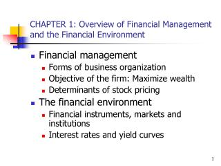 CHAPTER 1: Overview of Financial Management and the Financial Environment